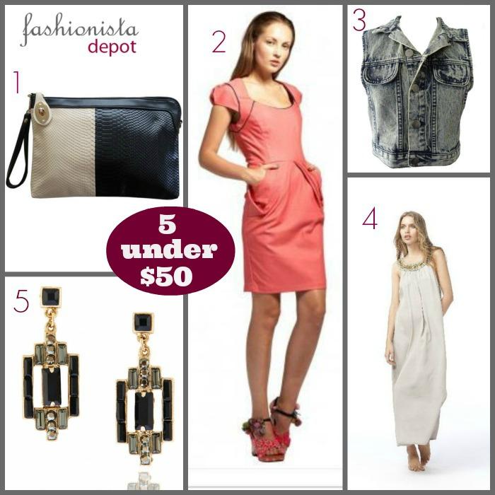 Fashionista Depot- 5 under $50